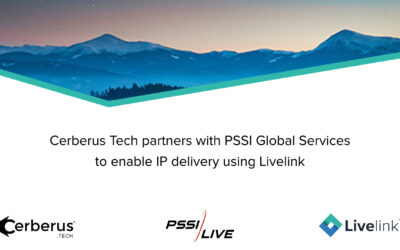 Press Release: Cerberus Tech partners with PSSI Global Services to enable IP delivery using Livelink